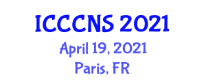 International Conference on Cryptology, Computer and Network Security (ICCCNS) April 19, 2021 - Paris, France