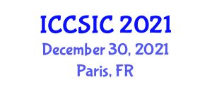 International Conference on Cryptology, Security and Information Coding (ICCSIC) December 30, 2021 - Paris, France