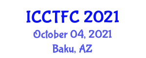 International Conference on Culinary Tourism and Food Culture (ICCTFC) October 04, 2021 - Baku, Azerbaijan