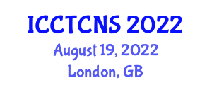 International Conference on Current Trends in Cryptology and Network Security (ICCTCNS) August 19, 2022 - London, United Kingdom