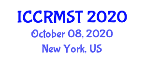 International Conference on Customer Relationship Management Systems and Technologies (ICCRMST) October 08, 2020 - New York, United States