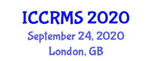 International Conference on Customer Relationship Management Systems (ICCRMS) September 24, 2020 - London, United Kingdom
