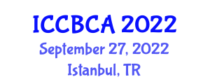 International Conference on Cyber Behavior and Cyber Addiction (ICCBCA) September 27, 2022 - Istanbul, Turkey