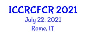 International Conference on Cyber Risk, Counter Fraud and Cyber Resilience (ICCRCFCR) July 22, 2021 - Rome, Italy