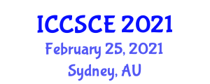 International Conference on Cyber Security and Computer Engineering (ICCSCE) February 25, 2021 - Sydney, Australia