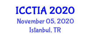 International Conference on Cyber Threat Intelligence and Analytics (ICCTIA) November 05, 2020 - Istanbul, Turkey