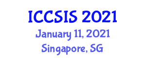 International Conference on Cybersecurity and Secure Information Systems (ICCSIS) January 11, 2021 - Singapore, Singapore