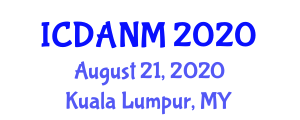 International Conference on Development and Application of Nanofiber Materials (ICDANM) August 21, 2020 - Kuala Lumpur, Malaysia