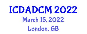 International Conference on Digital Architectural Design and Computer Modeling (ICDADCM) March 15, 2022 - London, United Kingdom