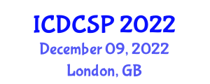 International Conference on Digital Circuits and Signal Processing (ICDCSP) December 09, 2022 - London, United Kingdom
