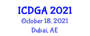 International Conference on Digital Geography and Applications (ICDGA) October 18, 2021 - Dubai, United Arab Emirates