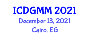 International Conference on Digital Geography, Modeling and Mapping (ICDGMM) December 13, 2021 - Cairo, Egypt