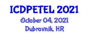 International Conference on Digital Pedagogy, E-Teaching and E-Learning (ICDPETEL) October 04, 2021 - Dubrovnik, Croatia