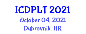 International Conference on Digital Pedagogy in Learning and Teaching (ICDPLT) October 04, 2021 - Dubrovnik, Croatia