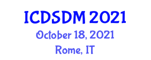 International Conference on Documentation Studies and Document Management (ICDSDM) October 18, 2021 - Rome, Italy