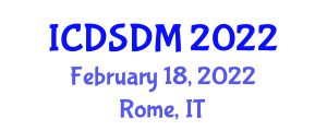 International Conference on Documentation Studies and Documentation Management (ICDSDM) February 18, 2022 - Rome, Italy