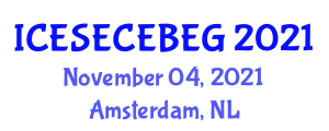 International Conference on E-Society, E-Commerce, E-Business and E-Government (ICESECEBEG) November 04, 2021 - Amsterdam, Netherlands