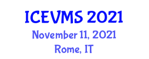International Conference on Earned Value Management Systems (ICEVMS) November 11, 2021 - Rome, Italy