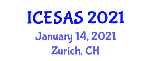 International Conference on Earth Science and Applied to Seismology (ICESAS) January 14, 2021 - Zurich, Switzerland