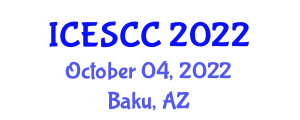 International Conference on Earth Science and Climate Change (ICESCC) October 04, 2022 - Baku, Azerbaijan