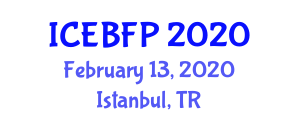 International Conference on Edible and Biodegradable Food Packaging (ICEBFP) February 13, 2020 - Istanbul, Turkey