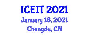 International Conference on Educational and Information Technology (ICEIT) January 18, 2021 - Chengdu, China