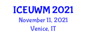 International Conference on Efficient Urban Water Management (ICEUWM) November 11, 2021 - Venice, Italy