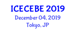 International Conference on Electrical, Computer, Electronics and Biomedical Engineering (ICECEBE) December 04, 2019 - Tokyo, Japan