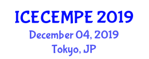 International Conference on Electrical, Computer, Electronics, Mathematics, Physics, and Engineering (ICECEMPE) December 04, 2019 - Tokyo, Japan