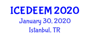 International Conference on Electrical Drives and Energy Efficiency of Electrical Machines (ICEDEEM) January 30, 2020 - Istanbul, Turkey