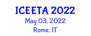 International Conference on Electrical Engineering: Theory and Application (ICEETA) May 03, 2022 - Rome, Italy