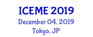International Conference on Electronics and Mechatronics Engineering (ICEME) December 04, 2019 - Tokyo, Japan