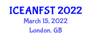 International Conference on Emerging Applications of Nanotechnology in Food Science and Technology (ICEANFST) March 15, 2022 - London, United Kingdom