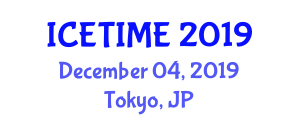 International Conference on Emerging Trends in Industrial and Mechanical Engineering (ICETIME) December 04, 2019 - Tokyo, Japan