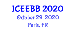 International Conference on Energy Engineering Biodiesel and Bioalcohols (ICEEBB) October 29, 2020 - Paris, France