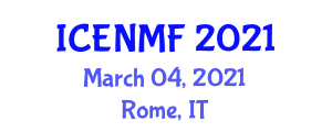 International Conference on Enteral Nutrition and Medical Food (ICENMF) March 04, 2021 - Rome, Italy