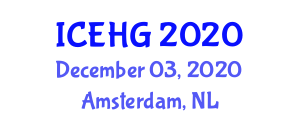 International Conference on Environmental and Human Geography (ICEHG) December 03, 2020 - Amsterdam, Netherlands