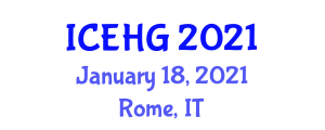 International Conference on Environmental and Human Geography (ICEHG) January 18, 2021 - Rome, Italy