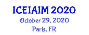 International Conference on Environmental Impact Assessment and Impact Methodology (ICEIAIM) October 29, 2020 - Paris, France