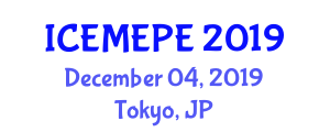 International Conference on Environmental Management, Engineering, Production and Economics (ICEMEPE) December 04, 2019 - Tokyo, Japan