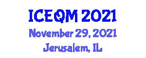 International Conference on Environmental Quality and Management (ICEQM) November 29, 2021 - Jerusalem, Israel