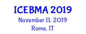 International Conference on Evidence-Based Management and Applications (ICEBMA) November 11, 2019 - Rome, Italy
