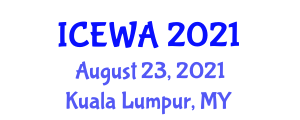 International Conference on Exercise and Workout Addiction (ICEWA) August 23, 2021 - Kuala Lumpur, Malaysia