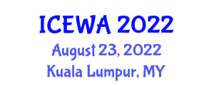 International Conference on Exercise and Workout Addiction (ICEWA) August 23, 2022 - Kuala Lumpur, Malaysia