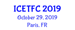 International Conference on Experimental Textile and Fiber Chemistry (ICETFC) October 29, 2019 - Paris, France