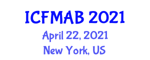 International Conference on Farm Management and Agricultural biosecurity (ICFMAB) April 22, 2021 - New York, United States