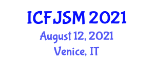 International Conference on Fashion Journalism and Social Media (ICFJSM) August 12, 2021 - Venice, Italy