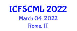 International Conference on Fashion Supply Chain Management and Logistics (ICFSCML) March 04, 2022 - Rome, Italy