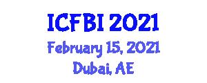 International Conference on Fiber Bioengineering and Informatics (ICFBI) February 15, 2021 - Dubai, United Arab Emirates
