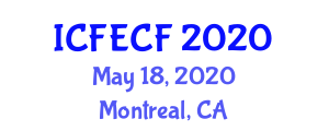International Conference on Fiber Engineering and Chemical Fiber (ICFECF) May 18, 2020 - Montreal, Canada